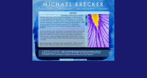 Saxophone legend and friend - Michael Brecker's website lives on.